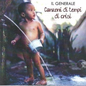 album Canzoni di tempi di crisi - Il Generale