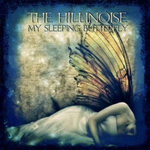 album My Sleeping Butterfly - The Hillinoise