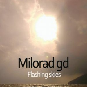 album Flashing Skies - Milorad GD