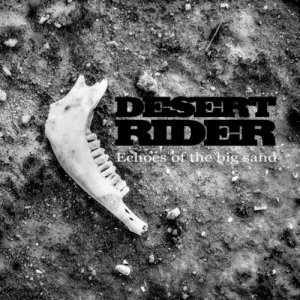album Echoes of the big sand - Desert Rider