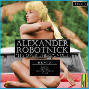 album Alexander Robotnick - It's over there (Degios remix) - Degio's