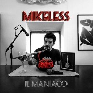 album Il maniaco - Mikeless