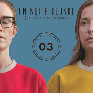 album EP03 - I'm Not A Blonde