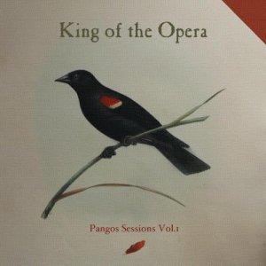 album Pangos Sessions Vol.1 - King of the Opera