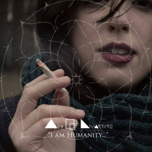 album I Am Humanity - Act Of Departure