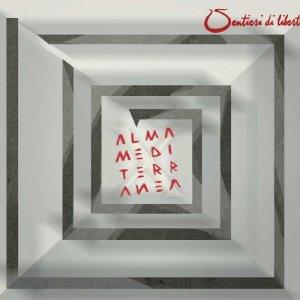 album Sentieri di libertà - Almamediterranea
