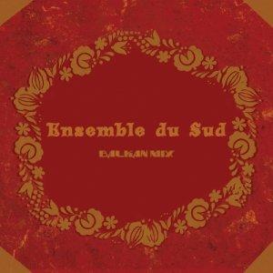 album Ensemble du Sud - ensemble du sud musica senza confini