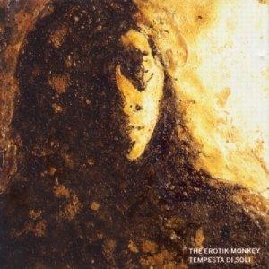 album Tempesta di soli - The Erotik Monkey