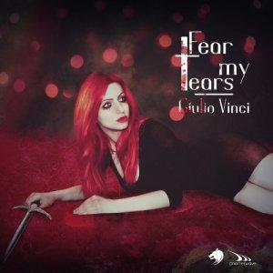 album Fear My Tears - Giulio Vinci