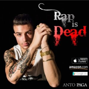 album Rap is Dead - Anto Paga