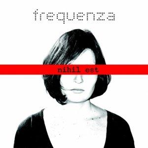 album Nihil Est - Frequenza