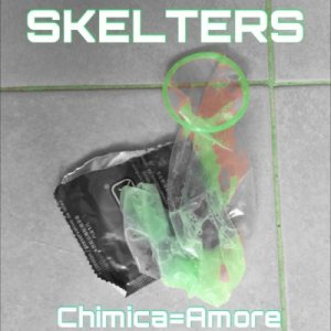album Chimica dell' Amore - Skelters