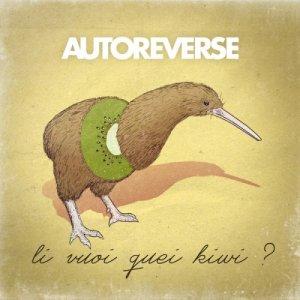album Li vuoi quei Kiwi? - AUTOREVERSE