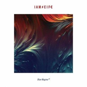 album Blue Magma EP - Iamseife