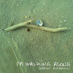 album I'm walking alone - Gabriele Bombardini