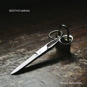 album Ri(e)voluzioni - EP - Yeah! Mutation