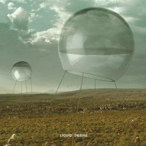 album LIQUID DESIRE - liquid desire