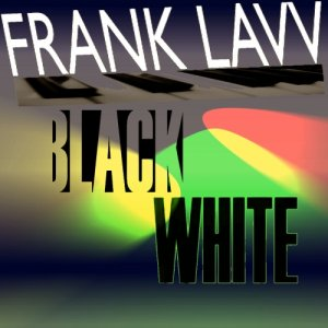 album Black White - Frank Lavv
