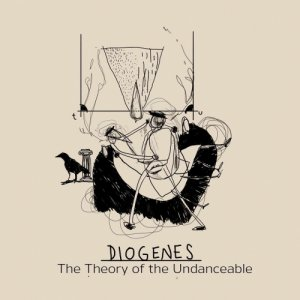 album The Theory Of The Undanceable - Diogenes