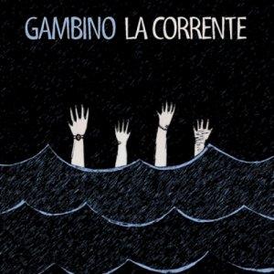 album La Corrente - GAMBINO