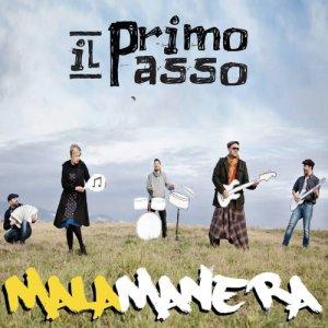 album Il primo passo - MALAMANERA