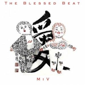 album MiV - The Blessed Beat