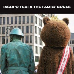 album Over the Nation - Iacopo Fedi & The Family Bones