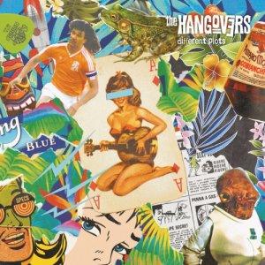 album Different Plots - the Hangovers