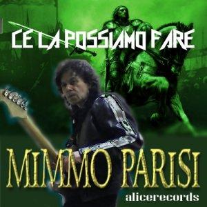 album Ce la possiamo fare - mimmo parisi - artista