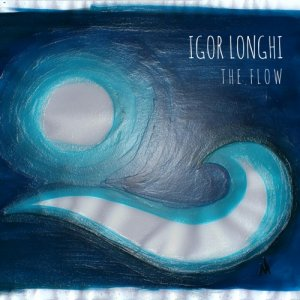 album The Flow - Igor Longhi