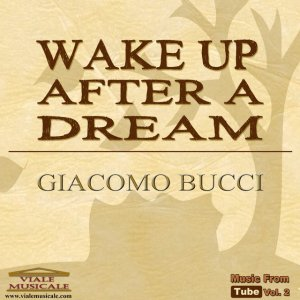 album Wake Up After a Dream - Giacomo Bucci
