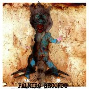 album Palmiro Secondo (Demo) - Palmiro Secondo