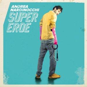 album Supereroe - Andrea Nardinocchi