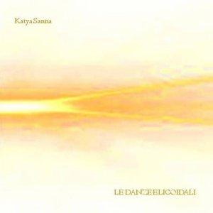 album Le Danze Elicoidali - Katya Sanna