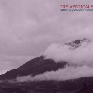 album Difficile Perdere Bene - ( TRE VERTICALE )