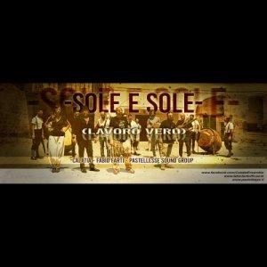 album SOLE E SOLE (LAVORO VERO) - Calatia, Fabio Farti, Pastellesse Sound Group - Pastellesse Sound Group