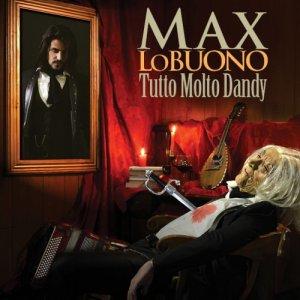 album Tutto Molto Dandy - Max Lo Buono