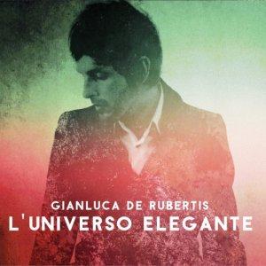 album L'universo elegante - Gianluca De Rubertis