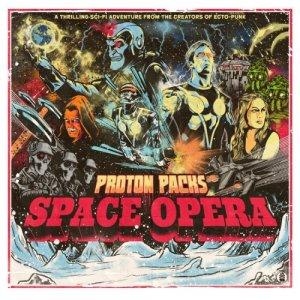 album Space Opera - Proton Packs