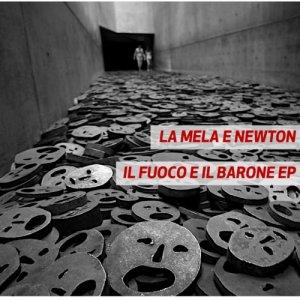 album Il Fuoco e il Barone EP - La mela e Newton