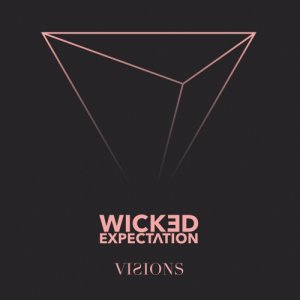 album Visions - Wicked Expectation