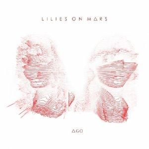 album ΔGO - Lilies on Mars