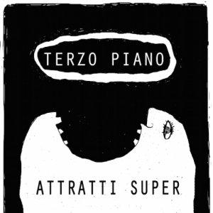 album Attratti Super (singolo) - TERZO PIANO