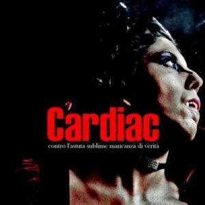 album contro l'astuta sublime mancanza di verità - cardiac