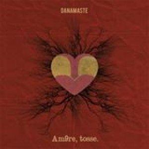 album Amore, tosse. - Da'namaste