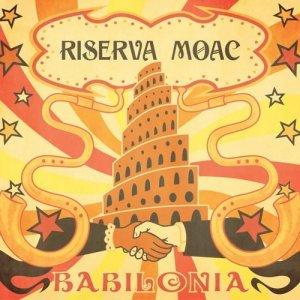 album Babilonia - Riserva Moac