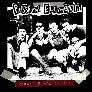 album Pagani & Malfattori - Pessimi Elementi