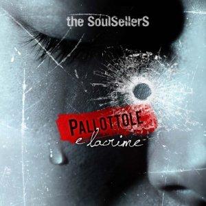 album Pallottole e Lacrime EP - theSoulSellerS
