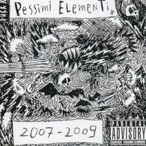 album 2007-2009 - Pessimi Elementi