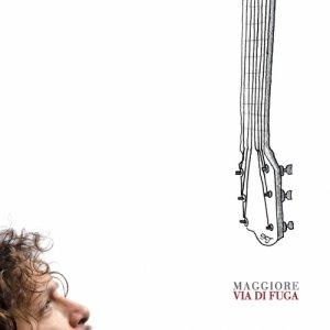 album Via di fuga - Maggioremusic
